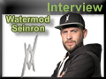 Interview Seinron Watermod
