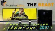 [Cowcot TV] MONSTERLABO THE BEAST : Fera t-il tourner CYBERPUNK 2077 passivement ?