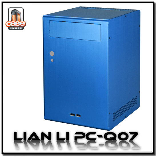 Lian Li PC-Q07 Blue, plus performant que la version classique ?