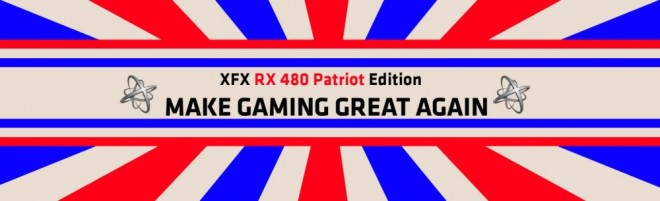 xfx rx480 patriot edition make gaming great again