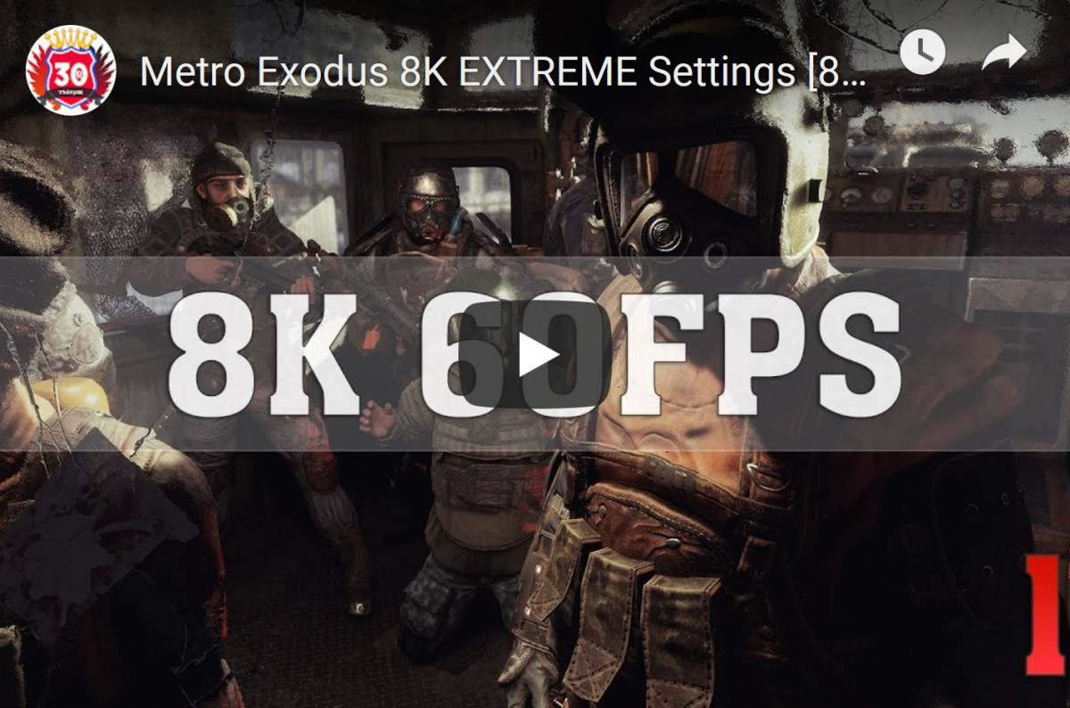 a quoi ressemble metro exodus en 8k extreme 60 fps avec deux titan rtx jeux pc consoles. Black Bedroom Furniture Sets. Home Design Ideas