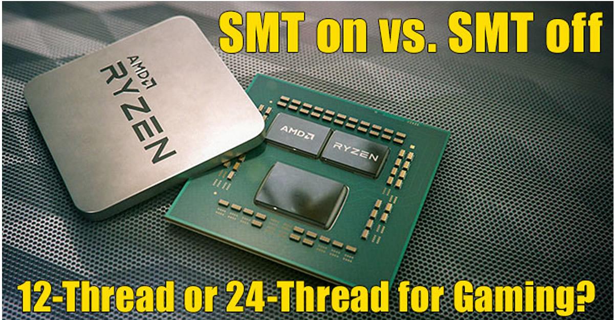 The AMD RYZEN 9 3900X Processor, SMT ON Vs  SMT OFF vs  Intel Core