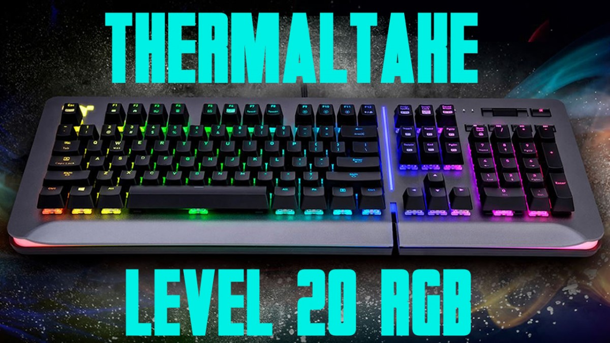 clavier Thermaltake TT Level-20-RGB