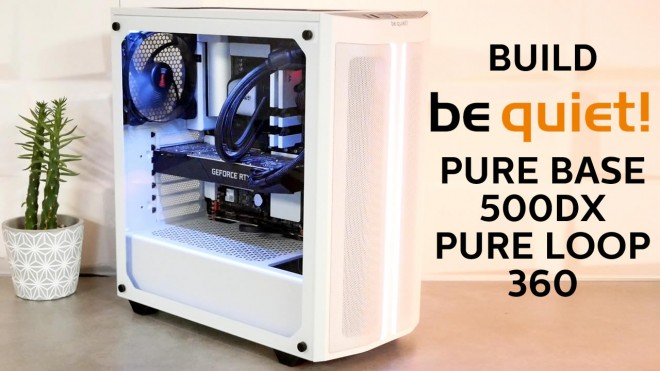 [Cowcot TV] Build bequiet! PURE-BASE-500-DX PURE-LOOP-360