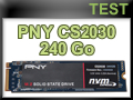 Test SSD PNY CS2030