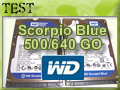 Test HDD Scorpio Blue 500 et 640Go