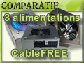 Comparatif de 3 Alimentations Cable-Free