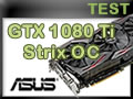 Carte graphique ASUS GTX 1080 Ti Strix OC