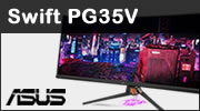 Test écran ASUS ROG Swift PG35V (21:9, 1440p, 200Hz, G-Sync, HDR 1000)