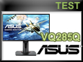 Test Ecran Gamer ASUS VG258Q