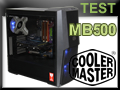 Test boitier Cooler Master Masterbox MB500