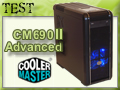 Boitier Cooler Master 690 II Advanced, plus qu'un Lifting ?