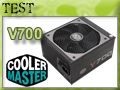 Test alimentation Cooler Master V700