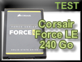 Test SSD Corsair Force LE 240 Go