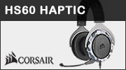 Test casque CORSAIR HS60 HAPTIC : immersif ?