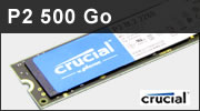 Test SSD NVMe Crucial P2 500 : un second SSD PCI Express