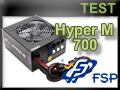 Test alimentation FSP Hyper M 700