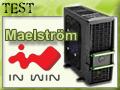 In Win Maelström