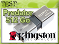 Test clé USB 3.0 Kingston Hyper X Predator 512 Go