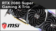 Test carte graphique MSI Geforce RTX 2080 Super Gaming X Trio