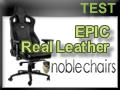 Test  Fauteuil Gamer Noblechairs Epic Cuir