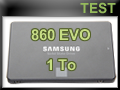 Test SSD Samsung 860 EVO 1 To