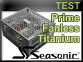 Test alimentation Seasonic Prime Fanless Titanium