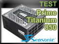 Test alimentation Seasonic Prime Titanium Ultra 850 watts