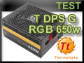 Test alimentation Thermaltake Toughpower DPS  G RGB 650 watts