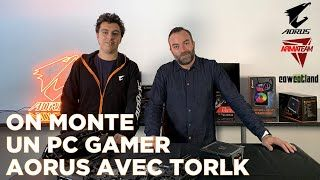 [Cowcot TV] On monte un PC GAMER AORUS avec TORLK d'ARMATEAM
