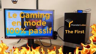 [Cowcot TV] TEST : Boitier ITX passif Monster Labo The First, passage au Gaming
